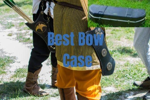 Best Bow Case