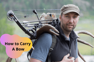 How to Carry A Bow