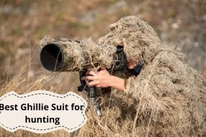 Best Ghillie Suit for Bowhunting