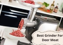 Best Grinder For Deer Meat